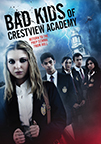Bad Kids of Crestview Academy dvd cover image