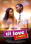 Til Love Comes dvd cover image