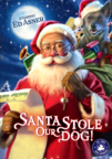 Santa Stole Our Dog! dvd cover image