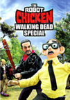 Robot Chicken Walking Dead Special: Look Who's Walking dvd cover image