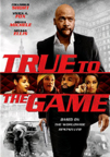 True to the Game dvd cover image