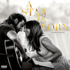 STAR IS BORN, A - ORIGINAL MOTION PICTURE SOUNDTRACK